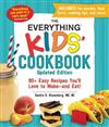 The Everything Kids' Cookbook, Updated Edition: 90+ Easy Recipes You'll Love to Make-and Eat!