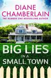 Big Lies in a Small Town