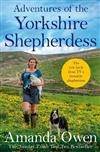 Adventures Of The Yorkshire Shepherdess