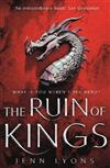 The Ruin of Kings: Prophecy and Magic Combine in This Powerful Epic