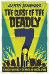 The Curse of the Deadly 7