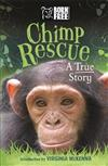 Born Free: Chimp Rescue: A True Story