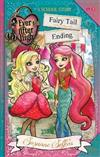Ever After High: Fairy Tail Ending: A School Story: A School Story, Book 6