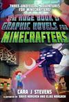 The Huge Book of Graphic Novels for Minecrafters: Three Unofficial Adventures