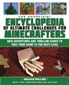 The Unofficial Encyclopedia of Ultimate Challenges for Minecrafters: New Adventures and Thrilling Dares to Take Your Game to the Next Level