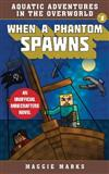 When a Phantom Spawns: An Unofficial Minecrafters Novel