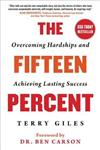 The Fifteen Percent: Overcoming Hardships and Achieving Lasting Success
