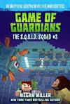 Game of the Guardians: The S.Q.U.I.D. Squad #3