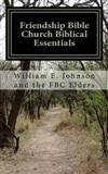 Friendship Bible Church Biblical Essentials