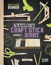 Recycled Science: Awesome Craft Stick Science
