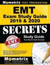 EMT Exam Study Guide 2019 & 2020 - EMT Basic Exam Prep Secrets & Practice Test Questions for the Nremt Emergency Medical Technician Exam: (updated for the Current EMT Cognitive Exam Test Plan)