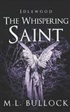 The Whispering Saint