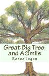 Great Big Tree: And a Smile