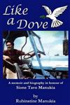 Like A Dove: A memoir and biography in honour of Sione Tavo Manukia