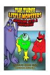 Three Little Monsters in Gruesome Gets a Toothache: Volume 2