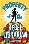 Property of the Rebel Librarian