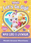 Fingerlings: Let's Go, Gigi! Mad Libs Junior