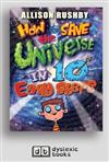 How to Save the Universe in 10 Easy Steps