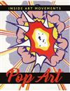 Inside Art Movements: Pop Art