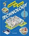 Building the World: Technology