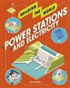 Building the World: Power Stations and Electricity