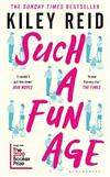 Such a Fun Age: 'The most provocative page-turner of 2020' - now a Sunday Times bestseller