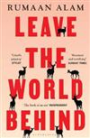 Leave the World Behind: 'The book of an era' Independent