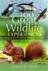 100 Great Wildlife Experiences: What to See and Where