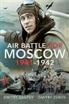 Air Battle for Moscow 1941-1942