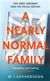 A Nearly Normal Family: A gripping, page-turning thriller with a shocking twist