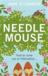 Needlemouse: The uplifting bestseller featuring the most unlikely heroine of 2019