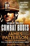 Walk in My Combat Boots: True Stories from the Battlefront