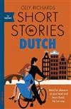 Short Stories in Dutch for Beginners: Read for pleasure at your level, expand your vocabulary and learn Dutch the fun way!
