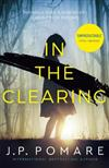 In The Clearing: You'll be left gobsmacked by this book's unbelievable twist