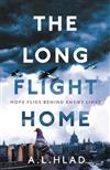 The Long Flight Home: a heartbreaking wartime story inspired by true events