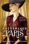 The Dressmaker of Paris: A sweeping, breathtaking historical novel