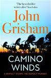 Camino Winds: The bestselling thriller writer in the world offers the perfect escape in his new murder mystery