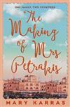 The Making of Mrs Petrakis: A Novel of One Family, Two Countries
