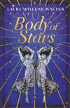 Body of Stars: Searing and thought-provoking - the most addictive novel you'll read all year