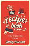 The Little French Recipe Book: the heartwarming and emotional story of a son's quest to discover his father's final secrets