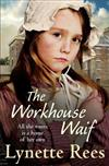 The Workhouse Waif: A heartwarming tale, perfect for reading on cosy nights