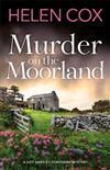 Murder on the Moorland: The Kitt Hartley Yorkshire Mysteries 3