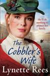The Cobbler's Wife: A gritty saga from the bestselling author of The Workhouse Waif