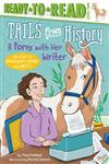 A Pony with Her Writer: The Story of Marguerite Henry and Misty
