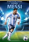 Lionel Messi (Spanish Edition)