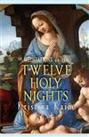 Meditations on the Twelve Holy Nights