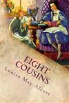 Eight Cousins: Illustrated