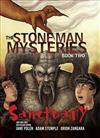 The Stone Man Mysteries 2: Sanctuary