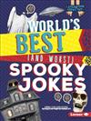 Laugh Your Socks Off!: World's Best (and Worst) Spooky Jokes