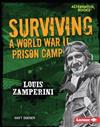 Surviving a World War II Prison Camp: Louis Zamperini